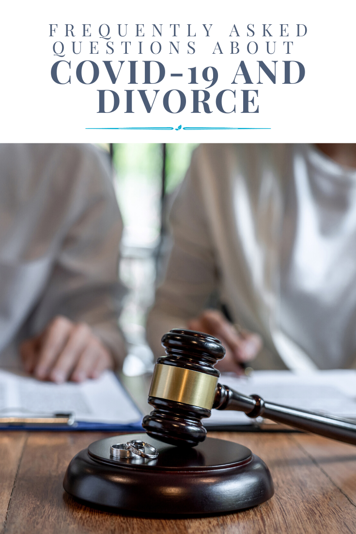 FAQs about Divorce during COVID-19